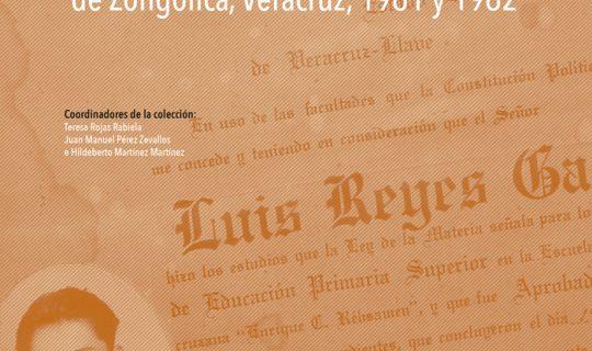 Los diarios de campo en el municipio de Zongolica, Veracruz, 1961 y 1962
