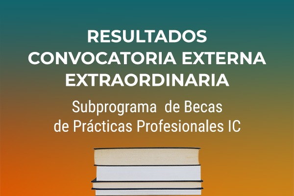 Subprograma de Becas de Prácticas Profesionales. BPP-IC 2021