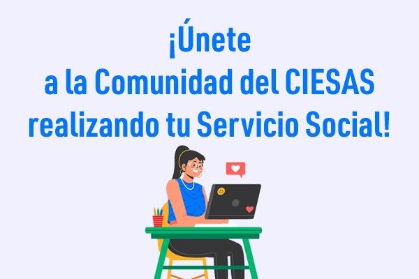 Servicio social en el CIESAS